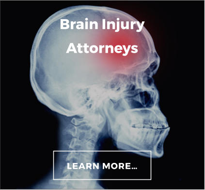 Brain Injury Attorneys LEARN MORE…